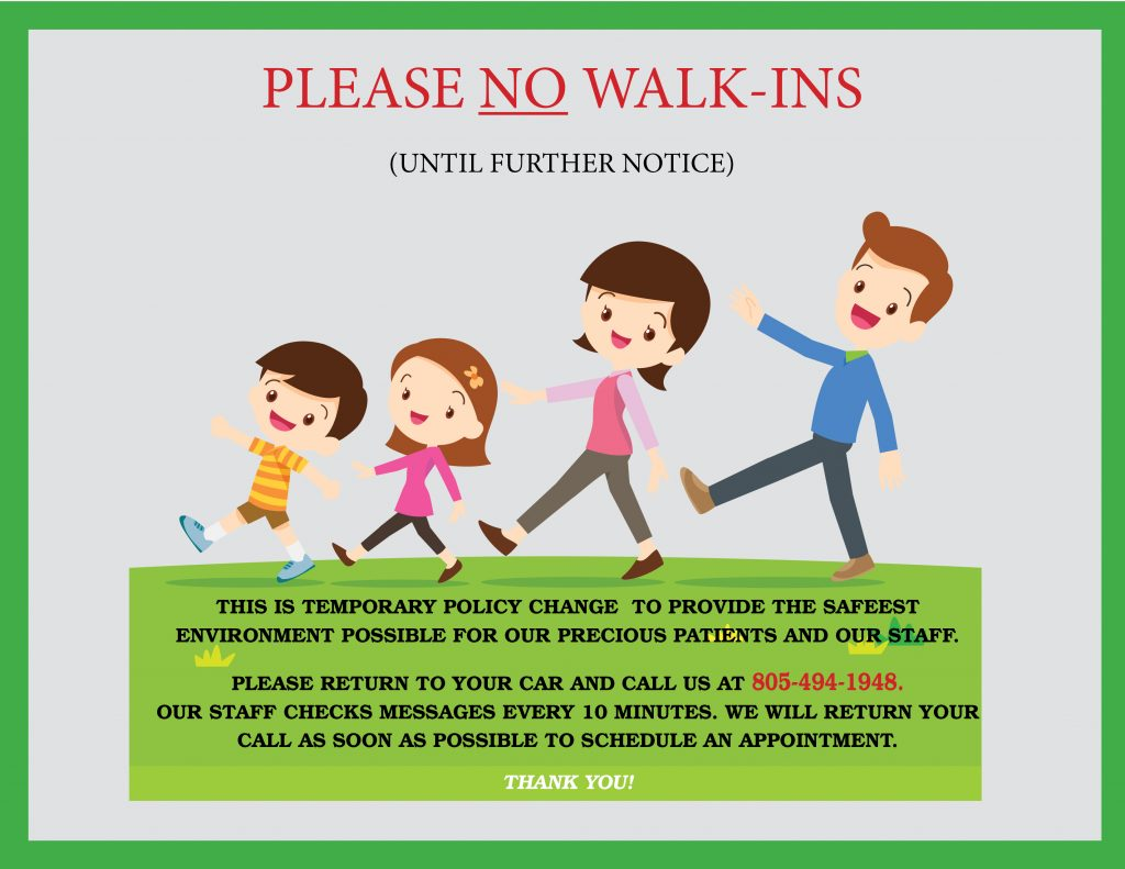 Please No Walk-Ins Until Further Notice